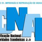 CNAE 2.0 apresenta descrição sobre impressão e reprodução de gravação