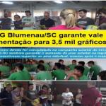 STIG Blumenau/SC garante vale alimentação para 3,5 mil gráficos