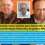 Conatig e Federação reúne juristas para desvendar a movimentação financeira da gráfica RRD.