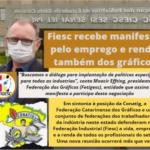 Fiesc recebe manifesto pelo emprego e renda também dos gráficos